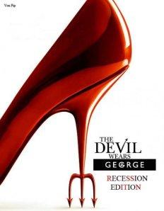 The Devil Wears....George