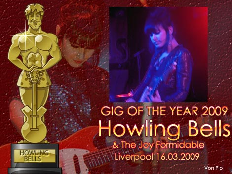 Gig Of The Year - Howling Bells