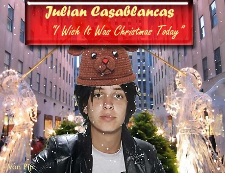 """I Wish It Was Christmas Today"" By Julian Casablancas"