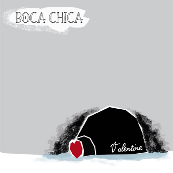 Boca Chica Valentine EP