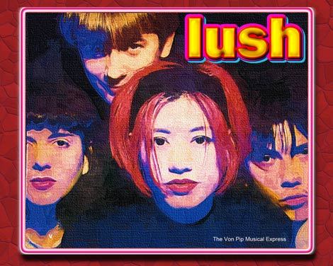 Lush -Mad Love 20 years On