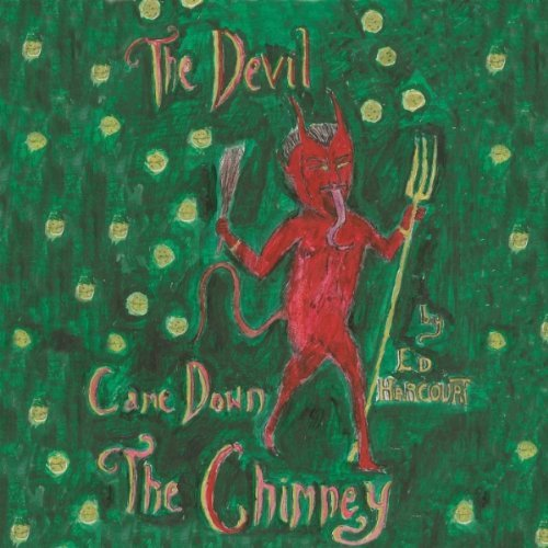 Ed Harcourt - The Devil Came Down The Chimney