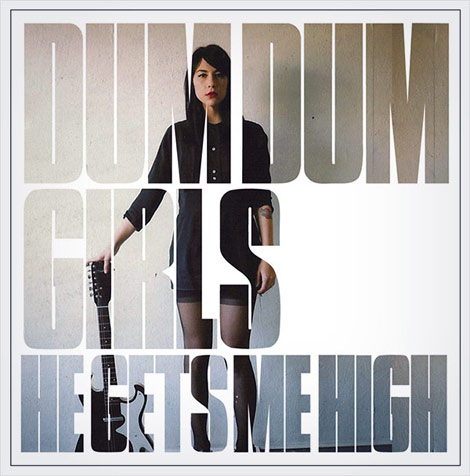 Dum Dum Girls He Gets Me High EP