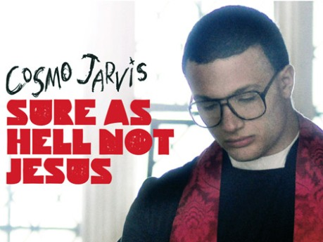 Cosmo Jarvis - New EP 'Sure As Hell Not Jesus'