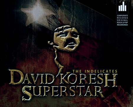 David Koresh Superstar - The Indelicates