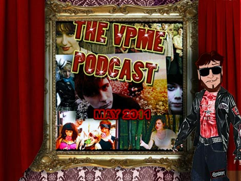 The VPME Podcast - May 2011