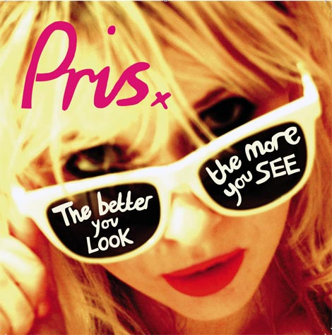 PRIS - Debut Single 'The Better You Look""