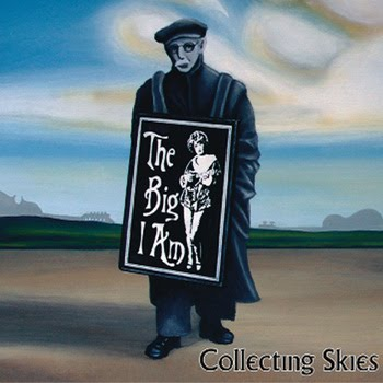 The Big I Am New Single - Collecting Skies